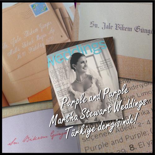 Yine, yeniden… Martha Stewart Weddings Türkiye dergisindeyiz!